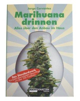 Marihuana Drinnen / J. Cervantes